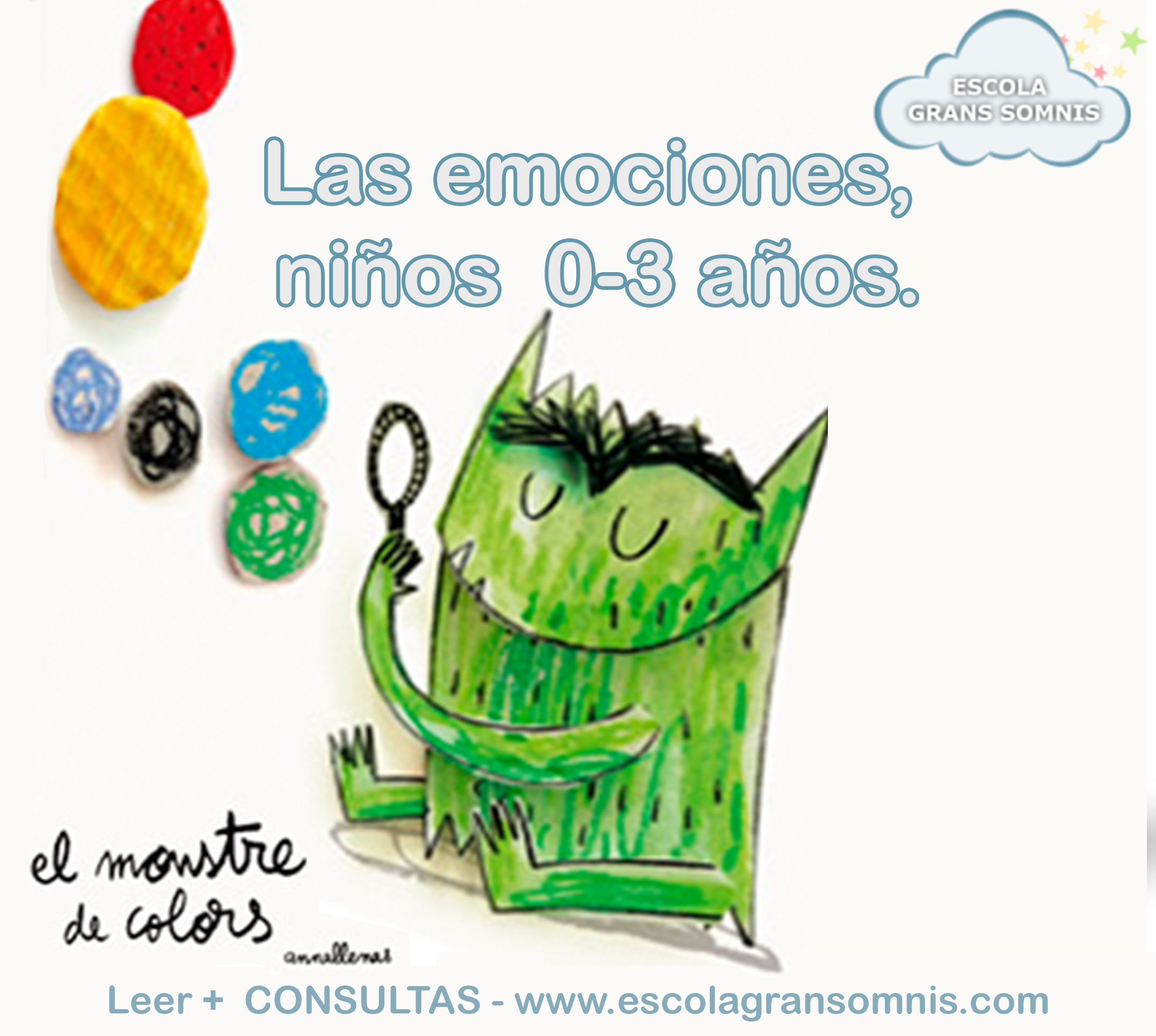 LAS EMOCIONES EN LOS NIÑOS DE 0-3 AÑOS - Escola Infantil Grans Somnis